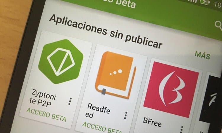 Cómo ser los primeros en probar las apps de Play Store
