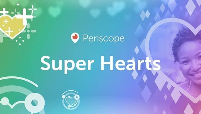Periscope Super Hearts