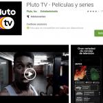 Canales gratis en Android con Pluto TV, ¡Películas y series también!